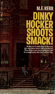 Cover of: Dinky Hocker shoots smack | M. E. Kerr