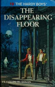 Cover of: The disappearing floor / The Hardy Boys mystery stories #19 | Franklin W. Dixon