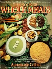 Cover of: Book of whole meals | Annemarie Colbin