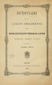Cover of: Dictionnaire de la langue Chaldêenne | Thomas Audo