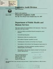 Department of Public Health and Human Services financial-compliance audit for the two fiscal years ended June 30 .. by Montana. Legislature. Legislative Audit Division.