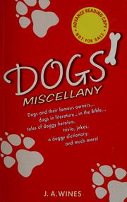 Cover of: Dogs' miscellany | J. A. Wines