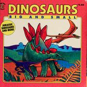 Cover of: Dinosaurs, big and small | Michael Teitelbaum