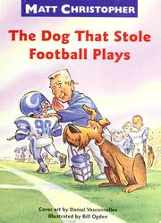 The dog that stole football plays by Matt Christopher