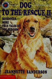 Cover of: Dog to the rescue II | Jeannette Sanderson