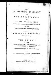 Cover of: The criminating complaint of the proprietors of the Island of St. John |