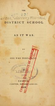 Cover of: The district school as it was | Warren Burton