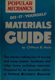 Cover of: Do-it-yourself materials guide by Clifford B. Hicks
