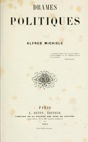 Cover of: Drames politiques by Alfred Michiels