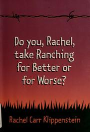 "Cover of: ""Do you, Rachel, take ranching for better or for worse?"" 