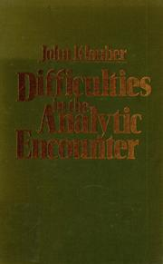 Cover of: Difficulties in the analytic encounter | John Klauber