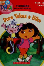 Cover of: Dora takes a hike | Quinlan B. Lee