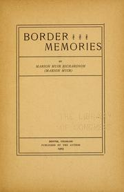 Cover of: Border memories | Marion Muir Richardson
