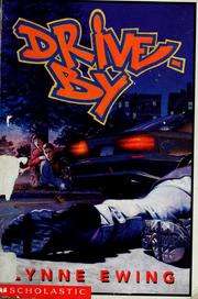 Cover of: Drive-by | Lynne Ewing
