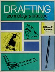 Cover of: Drafting technology and practice | William Perkins Spence
