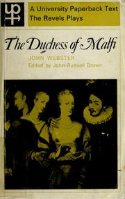 The Duchess of Malfi by Webster, John