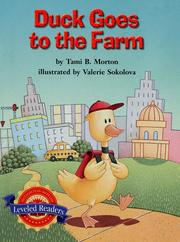 Cover of: Duck goes to the farm | Tami B. Morton