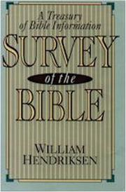 Cover of: Survey of the Bible: | William Hendriksen