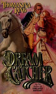 Cover of: Dream catcher | Thomasina Ring