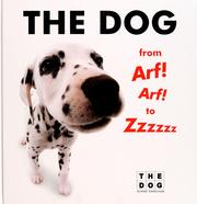 Cover of: The dog from Arf! Arf! to Zzzzzz |