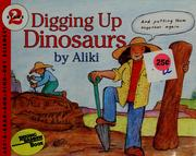 Cover of: Digging up dinosaurs | Aliki