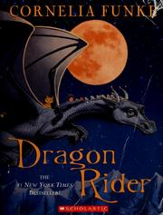 Cover of: Dragon rider | Cornelia Funke