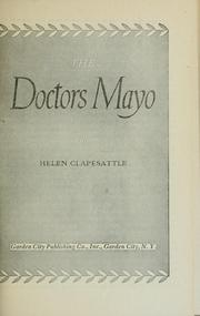 Cover of: The Doctors Mayo by Helen Clapesattle