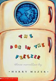 Cover of: The dog in the freezer | Harry Mazer