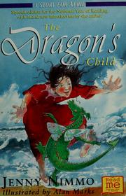 Cover of: The dragon's child | Nimmo, Jenny.