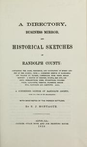 Cover of: A directory, business mirror, and historical sketches of Randolph County | E. J. Montague