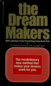 Cover of: The dream makers | Richard Corriere