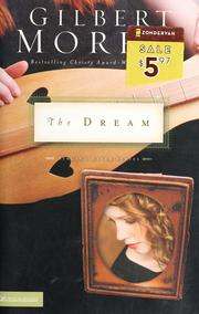 Cover of: The dream | Gilbert Morris