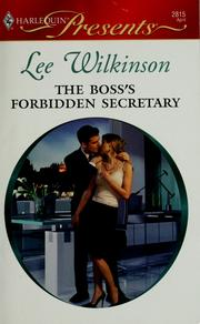 Cover of: The boss's forbidden secretary | Lee Wilkinson