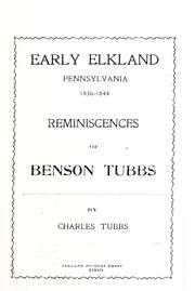Cover of: Early Elkland, Pennsylvania, 1836-1844 | Charles Tubbs