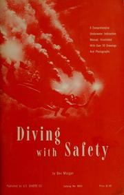 Cover of: Diving with safety | Bev B. Morgan