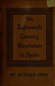 Cover of: The eighteenth-century revolution in Spain. | Richard Herr