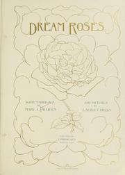 Cover of: Dream roses by Mary J. Jacques