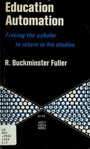 Education automation by R. Buckminster Fuller