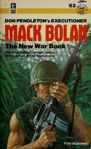 Cover of: Don Pendleton's executioner Mack Bolan the new war book | Don Pendleton