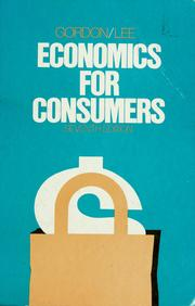 Economics for consumers by Leland James Gordon