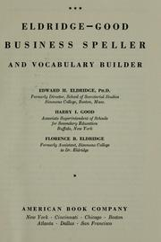 Cover of: Eldridge-Good Business speller and vocabulary builder | Edward H. Eldridge