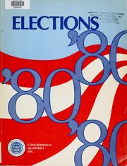 Cover of: Elections '80 | Congressional Quarterly, Inc.