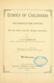 Cover of: Echoes of childhood. | L. A. Gobright
