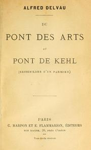 Cover of: Du Pont des Arts au Pont de Kehl by Delvau, Alfred
