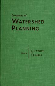 Cover of: Economics of watershed planning | Symposium on the Economics of Watershed Planning, Knoxville ( 1959)