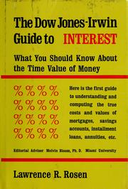 Cover of: Dow Jones-Irwin guide to interest by Lawrence R. Rosen