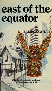 Cover of: East of the equator | Newman, Barry.