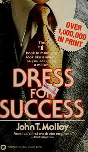 Cover of: Dress for success | John T. Molloy