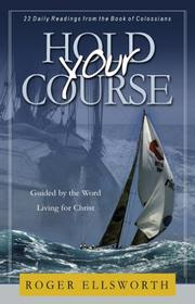 Cover of: Hold Your Course | Roger Ellsworth