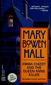 Cover of: Emma Chizzit and the Queen Anne Killer (Emma Chizzit Mystery) by Mary Bowen Hall